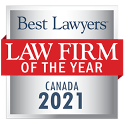 Awarded 2021 Law Firm of the Year in Canada by BestLawyers.com