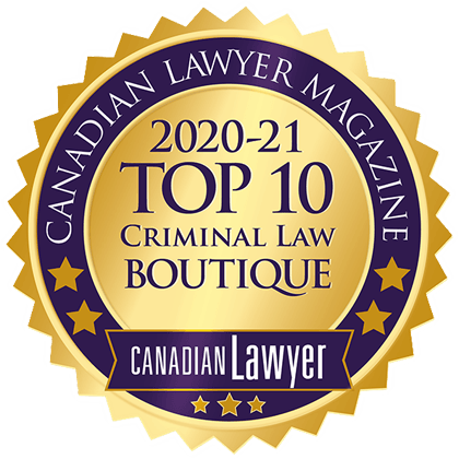 Awarded 2020-21 Top 10 Criminal Law Firm in Canada by Canadian Lawyer Magazine